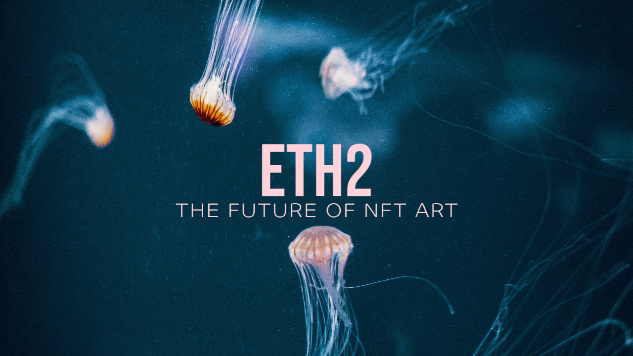 ETH2-nft-art-nft-culture