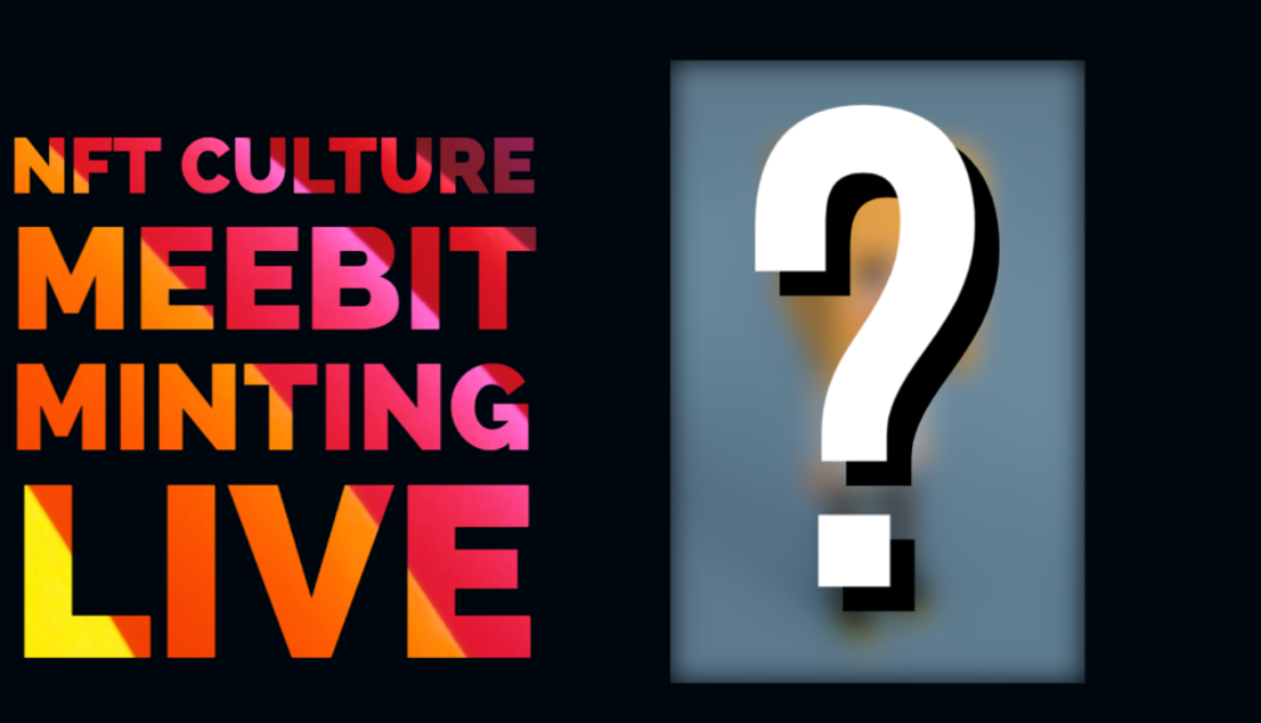 NFT Culture Meebit minting Live