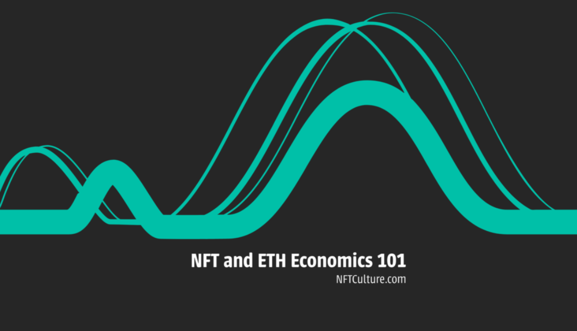 NFT and Ethereum Economics